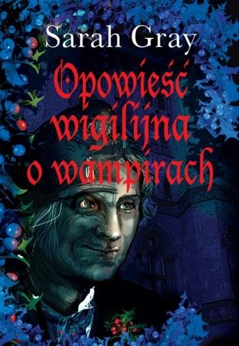 Okładka książki Opowieść wigilijna o wampirach