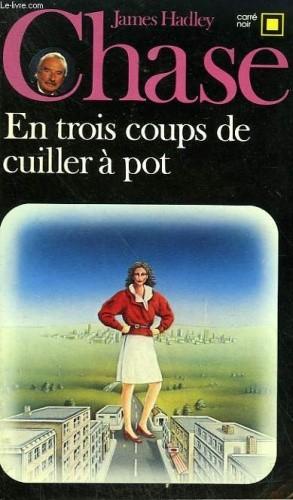 Okładka książki En trois coups de cuiller à pot