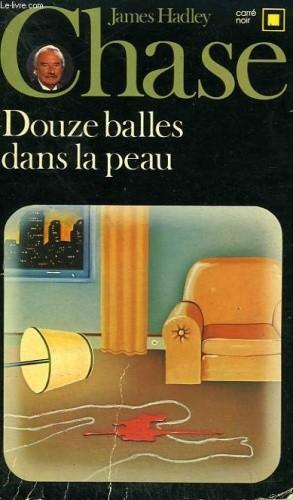 Okładka książki Douze balles dans la peau