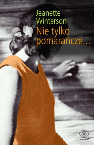 Okładka książki Nie tylko pomarańcze...