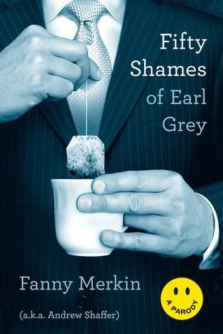 Okładka książki Fifty Shames of Earl Grey