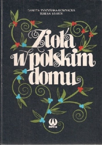 Okładka książki Zioła w polskim domu
