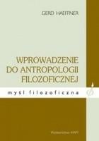 Wprowadzenie do antropologii filozoficznej