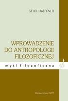 Okładka książki Wprowadzenie do antropologii filozoficznej