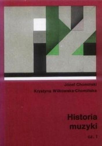 Okładka książki Historia Muzyki. Tom 1