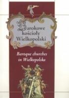 Barokowe kościoły Wielkopolski