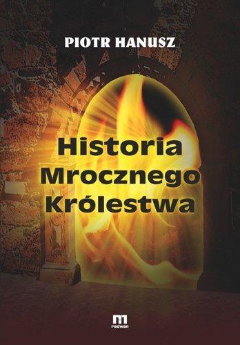 Okładka książki Historia mrocznego królestwa