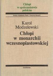 Okładka książki Chłopi w monarchii wczesnopiastowskiej