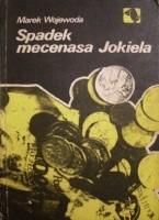 Okładka książki Spadek mecenasa Jokiela