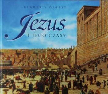 Okładka książki Jezus i Jego czasy