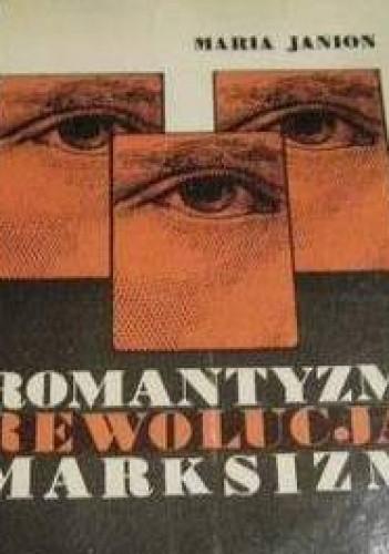 Okładka książki Romantyzm, rewolucja, marksizm. Colloquia gdańskie