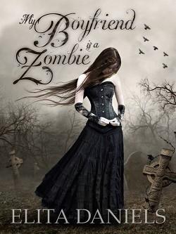 Okładka książki My Boyfriend is a Zombie
