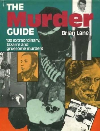 Okładka książki The Murder Guide. 100 extraordinary, bizarre and gruesome murders