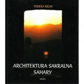 Okładka książki Architektura sakralna Sahary