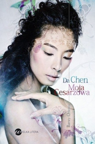 Moja cesarzowa - Da Chen