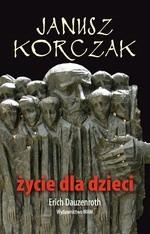 Okładka książki Janusz Korczak. Życie dla dzieci