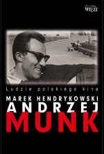 Okładka książki Andrzej Munk: Ludzie polskiego kina