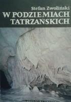 W podziemiach tatrzańskich