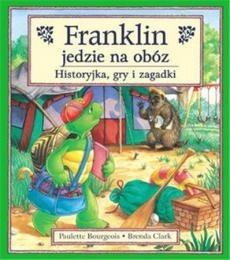 Okładka książki Franklin jedzie na obóz : historyjka, gry i zagadki