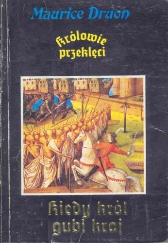 Okładka książki Kiedy król gubi kraj