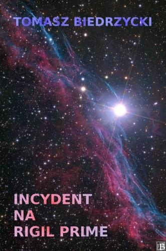 Okładka książki Incydent na Rigil Prime