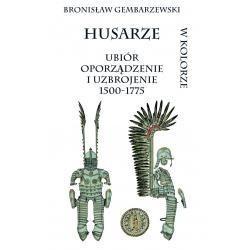 Okładka książki Husarze. Ubiór, oporządzenie i uzbrojenie 1500-1775
