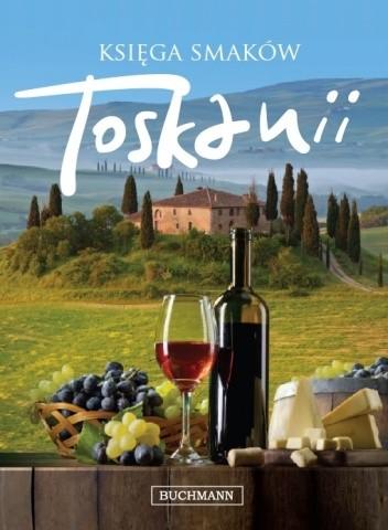 Okładka książki Księga smaków Toskanii