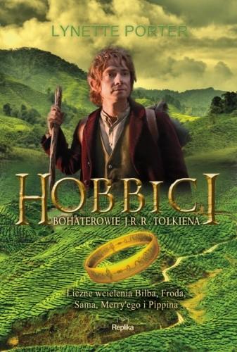 Okładka książki Hobbici. Liczne wcielenia Bilba, Froda, Sama, Merry'ego i Pippina