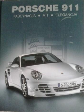 Okładka książki Porsche 911; fascynacja, mity, elegancja