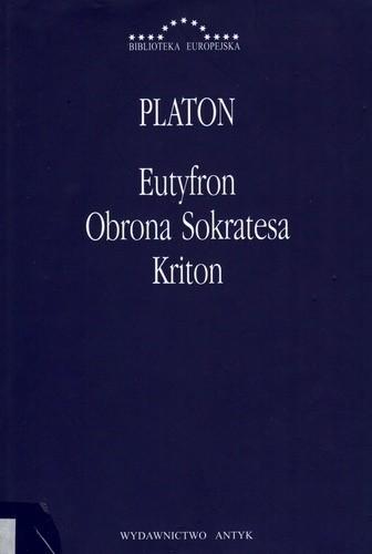 Okładka książki Eutyfron. Obrona Sokratesa. Kriton.