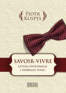 Okładka książki Savoir-vivre. Sztuka dyplomacji i dobrego tonu