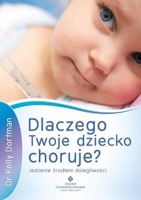 Okładka książki Dlaczego Twoje dziecko choruje?
