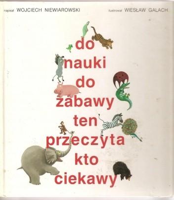 Okładka książki Do nauki, do zabawy, ten przeczyta, kto ciekawy