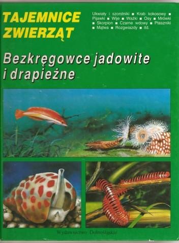 Okładka książki Bezkręgowce jadowite i drapieżne