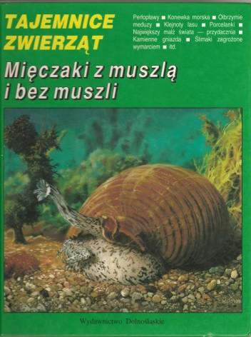 Okładka książki Mięczaki z muszlą i bez muszli
