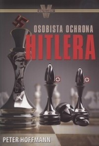 Okładka książki Osobista ochrona Hitlera