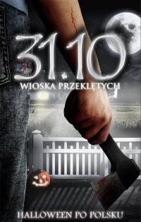 Okładka książki 31.10 Wioska przeklętych, Halloween po polsku II
