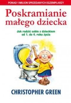 Okładka książki Poskromienie małego dziecka