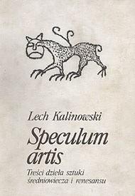 Okładka książki Speculum artis. Treści dzieła sztuki średniowiecza i renesansu