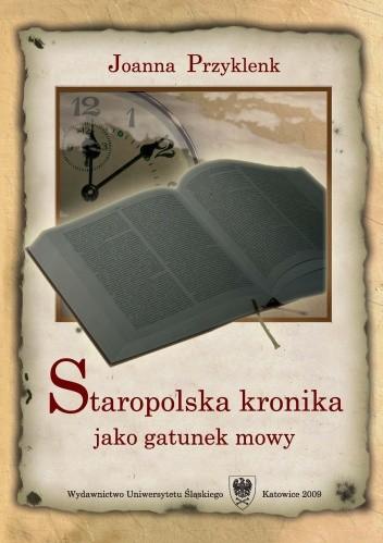 Okładka książki Staropolska kronika jako gatunek mowy