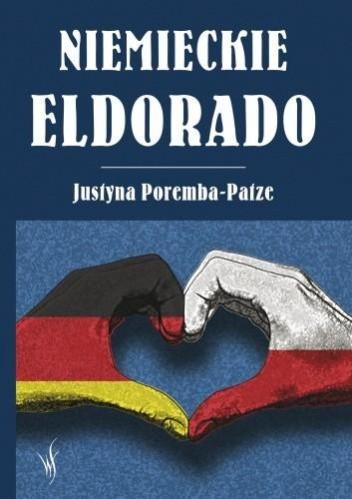 Okładka książki Niemieckie eldorado
