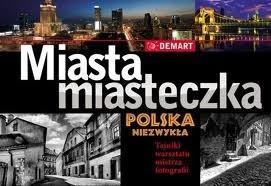 Okładka książki Miasta i miasteczka Polska Niezwykła