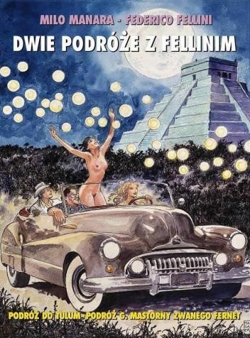 Okładka książki Dwie podróże z Fellinim