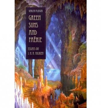 Okładka książki Green Suns and Faerie: Essays on J.R.R. Tolkien