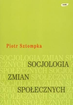 Okładka książki Socjologia zmian społecznych