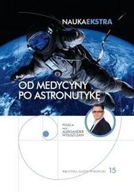 Okładka książki Od medycyny po astronautykę