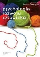 Psychologia rozwoju człowieka. Podręcznik akademicki