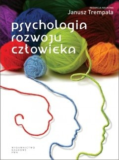 Okładka książki Psychologia rozwoju człowieka. Podręcznik akademicki