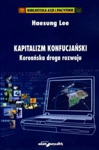 Okładka książki Kapitalizm konfucjański. Koreańska droga rozwoju