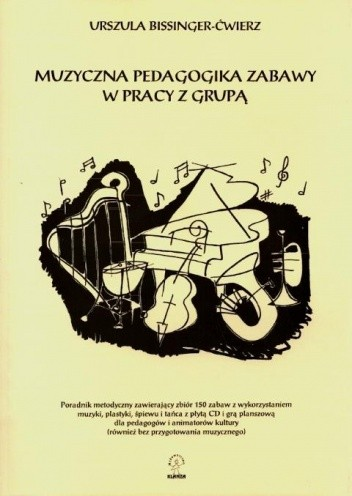 Okładka książki Muzyczna pedagogika zabawy w pracy z grupą